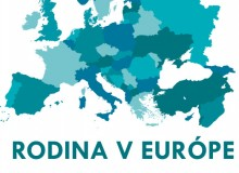 Rodina ako nádej a budúcnosť Európy